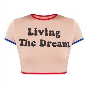 """Living The Dream"" Crop Top"
